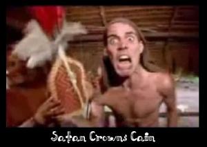 Satan Crowns Cain